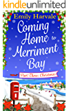 Coming Home to Merriment Bay: Part Three: Christmas