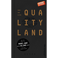 QualityLand: Roman (dunkle Edition) (German Edition) book cover
