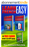 Learn French: 3 Books in 1! A Fast and Easy Guide for Beginners to Learn Conversational French & Short Stories for Beginners PLUS Learn Languages BONUS BOOK (learn foreign language) (English Edition)