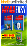 Learn French: 3 Books in 1! A Fast and Easy Guide for Beginners to Learn Conversational French & Short Stories for Beginners PLUS Learn Languages BONUS BOOK (learn foreign language)