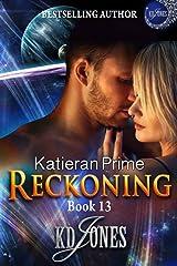 Reckoning (Katieran Prime Book 13) Kindle Edition
