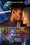 Reckoning (Katieran Prime Series Book 13)