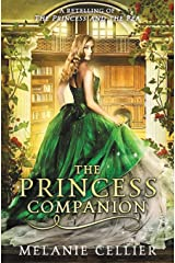 The Princess Companion: A Retelling of The Princess and the Pea (The Four Kingdoms) (Volume 1) Paperback
