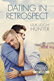 Dating in Retrospect (States of Love Book 1)