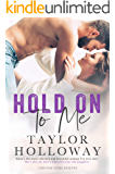 Hold On To Me (Lone Star Lovers Book 5)