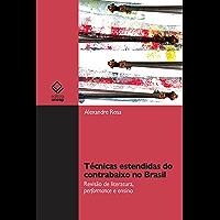 Técnicas estendidas do contrabaixo no Brasil: Revisão de literatura, performance e ensino