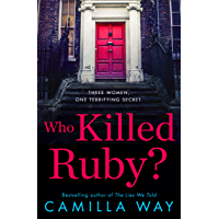 Who Killed Ruby?: An addictive, twisty new psychological crime thriller from a bestselling author