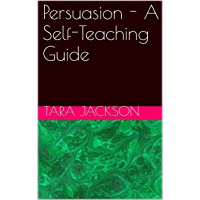 Persuasion - A Self-Teaching Guide (English Edition)