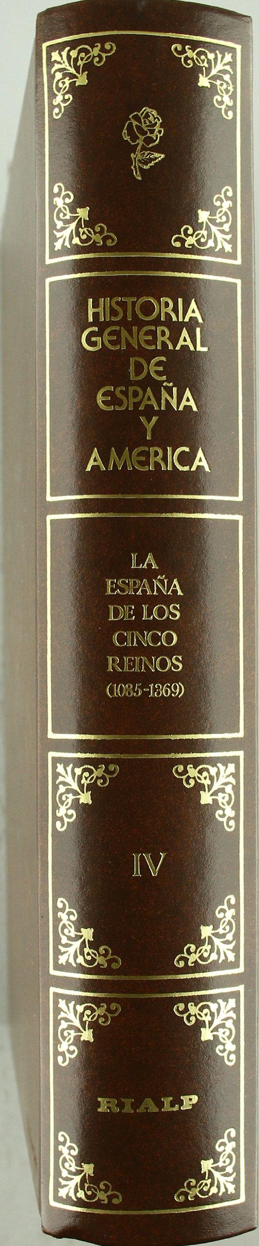 La España de los cinco reinos 1085-1369 . Tomo IV Hª General de España y América: Amazon.es: Moxo,Salvador De, Ladero,Miguel A.(Coord), Moxo,Salvador De, Ladero,Miguel A.(Coord): Libros