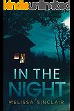 In the Night (Darkness Falls Book 1)