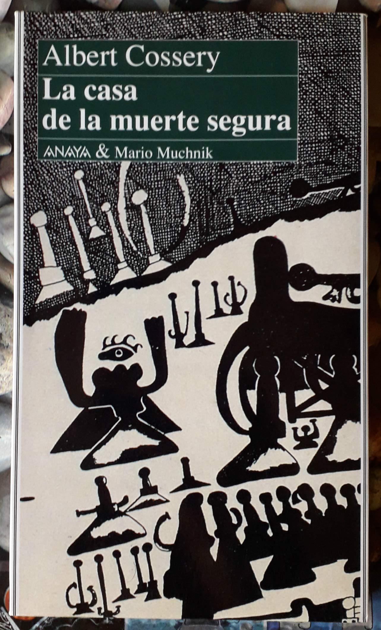 La casa de la muerte Segura: Amazon.es: Albert Cossery: Libros