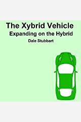 The Xybrid Vehicle: Expanding on the Hybrid Audible Audiobook