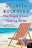 The Beach House: Coming Home: A Novel