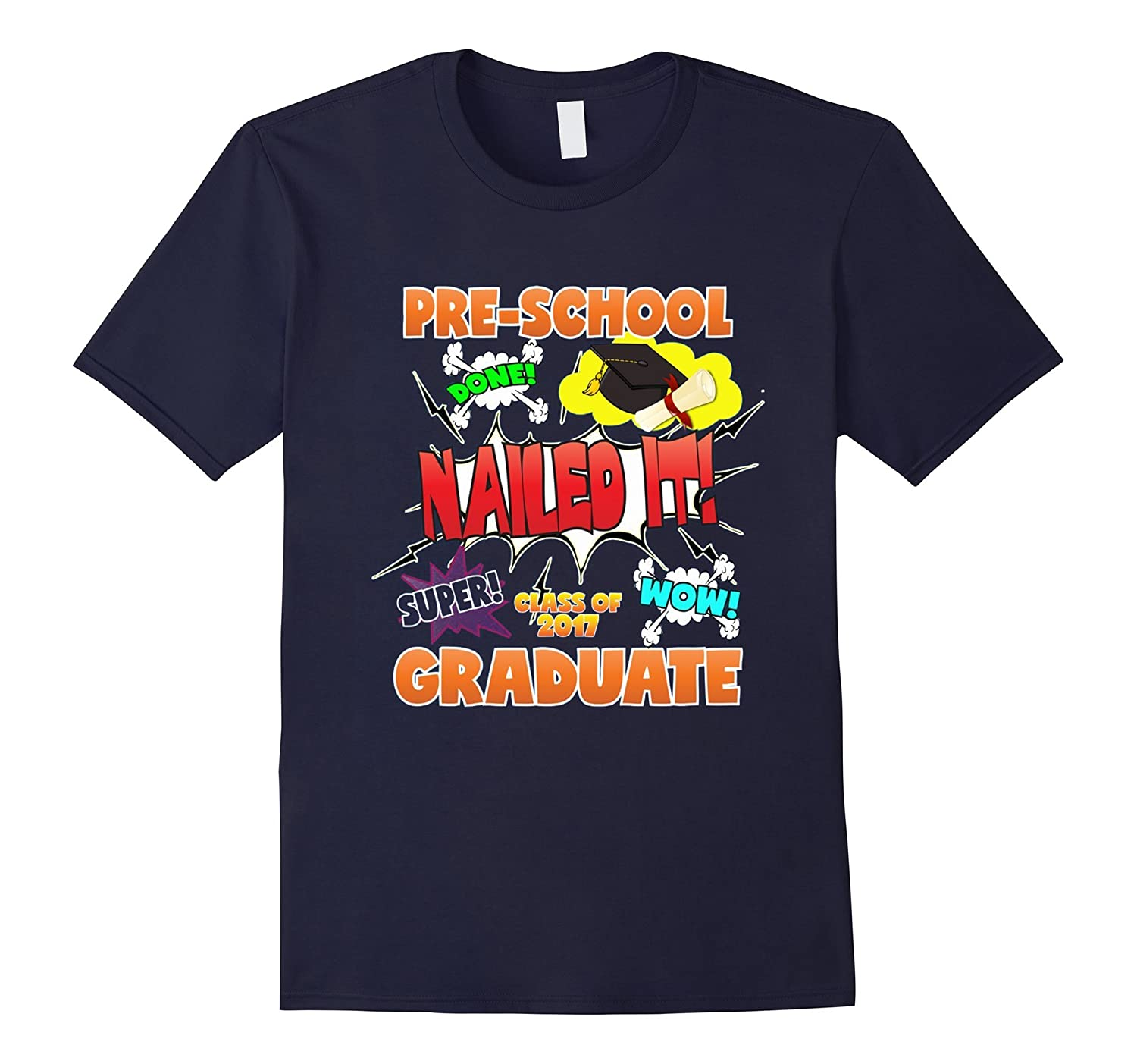 2017 Preschool Graduation Shirt Nailed It Cap Gown-CD
