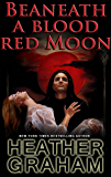 Beneath a Blood Red Moon (Alliance Vampires Book 1)