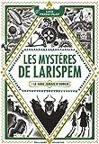 Les Mystères de Larispem: 1. Le sang jamais n'oublie