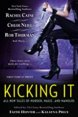 Kicking It (Chicagoland Vampires) Kindle Edition