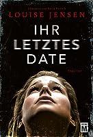 Ihr Letztes Date (German
