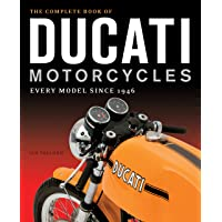 The Complete Book of Ducati Motorcycles: Every Model