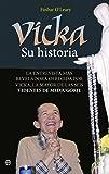Vicka Su Historia (Religión)