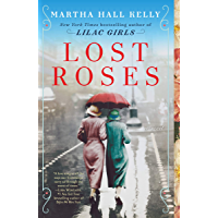 Lost Roses: A Novel (Woolsey-Ferriday)