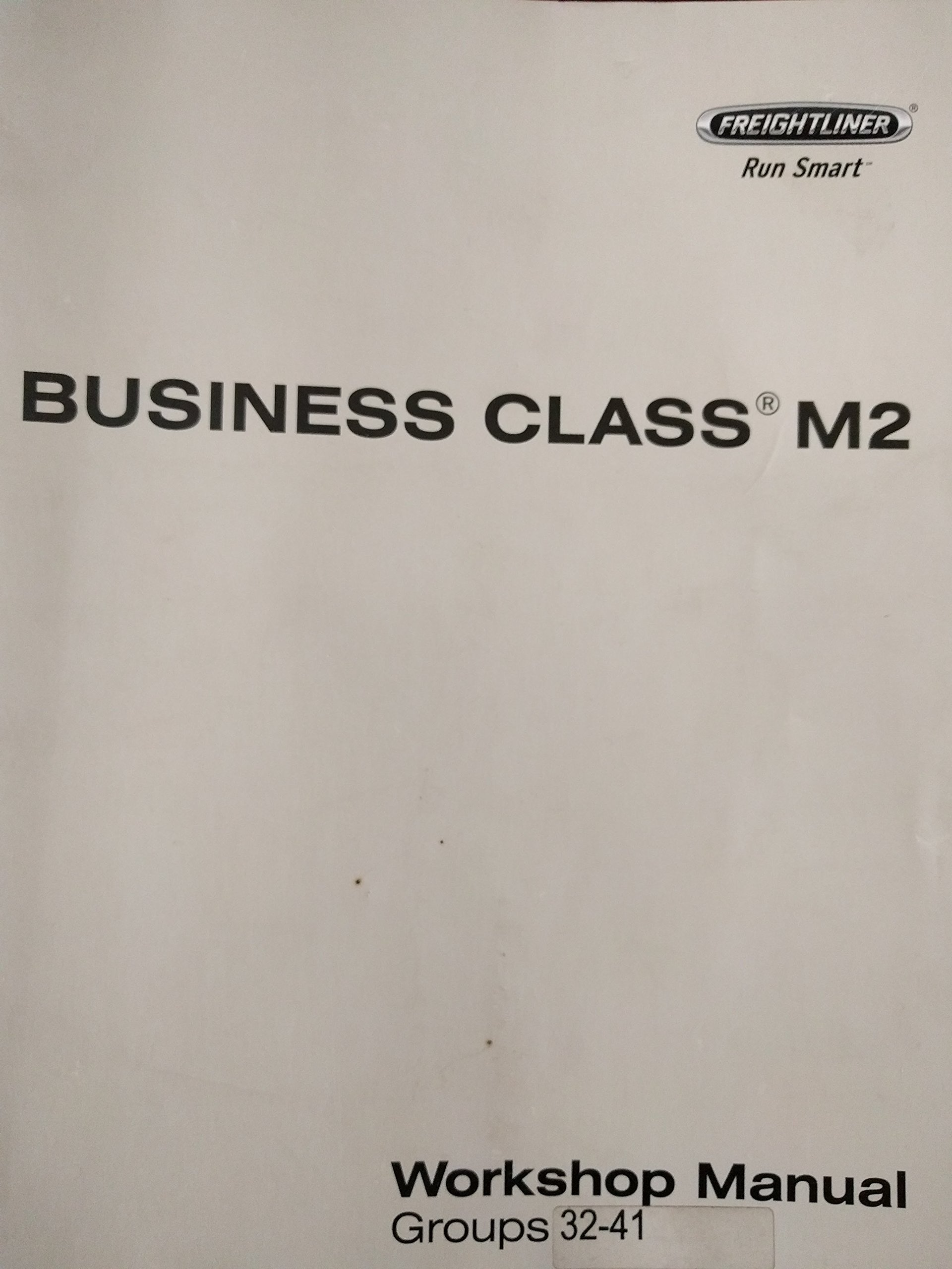 Business Class M2 Workshop Manual - Groups 32-41: Models