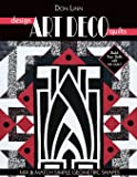 Design Art Deco Quilts: Mix & Match Simple Geometric Shapes