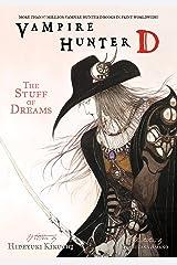 Vampire Hunter D Volume 5: The Stuff of Dreams Kindle Edition
