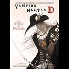 Vampire Hunter D Volume 5: The Stuff of Dreams (English Edition)