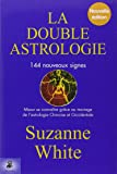 La double astrologie