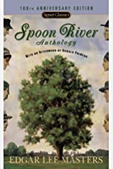 Spoon River Anthology: 100th Anniversary Edition (Signet Classics) Mass Market Paperback