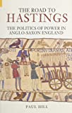 Road To Hastings: The Politics of Power
