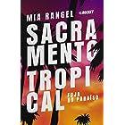 Fuja do Paraíso: Sacramento Tropical livro 1