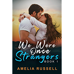 We Were Once Strangers (Book 1)