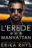 L'erede di Manhattan: la storia di un finto matrimonio