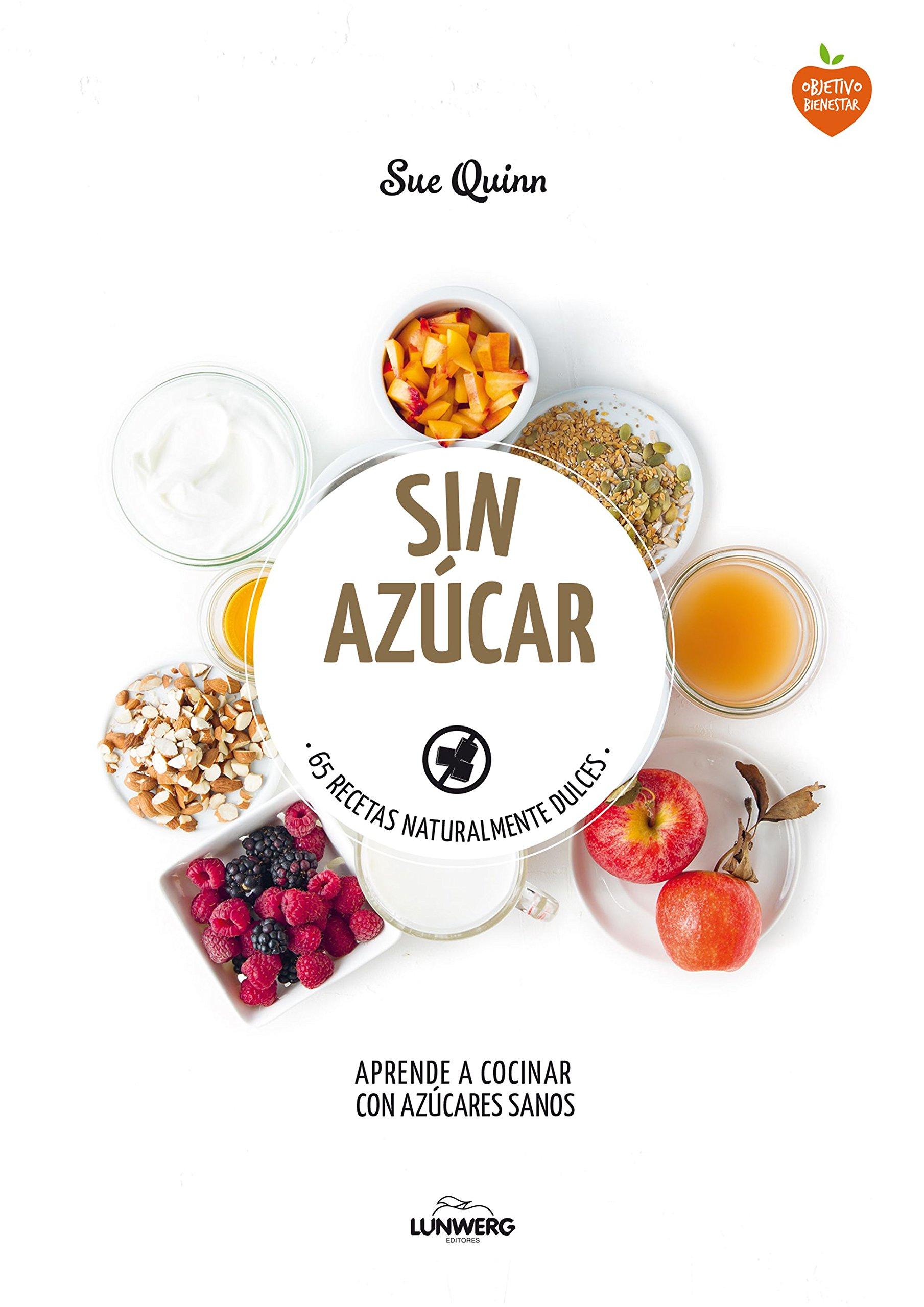 Sin azúcar: 65 recetas naturalmente dulces Come Verde: Amazon ...