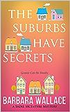 The Suburbs Have Secrets (A Sadie McIntyre Mystery): Book 1 of the Sadie McIntyre Mysteries Series