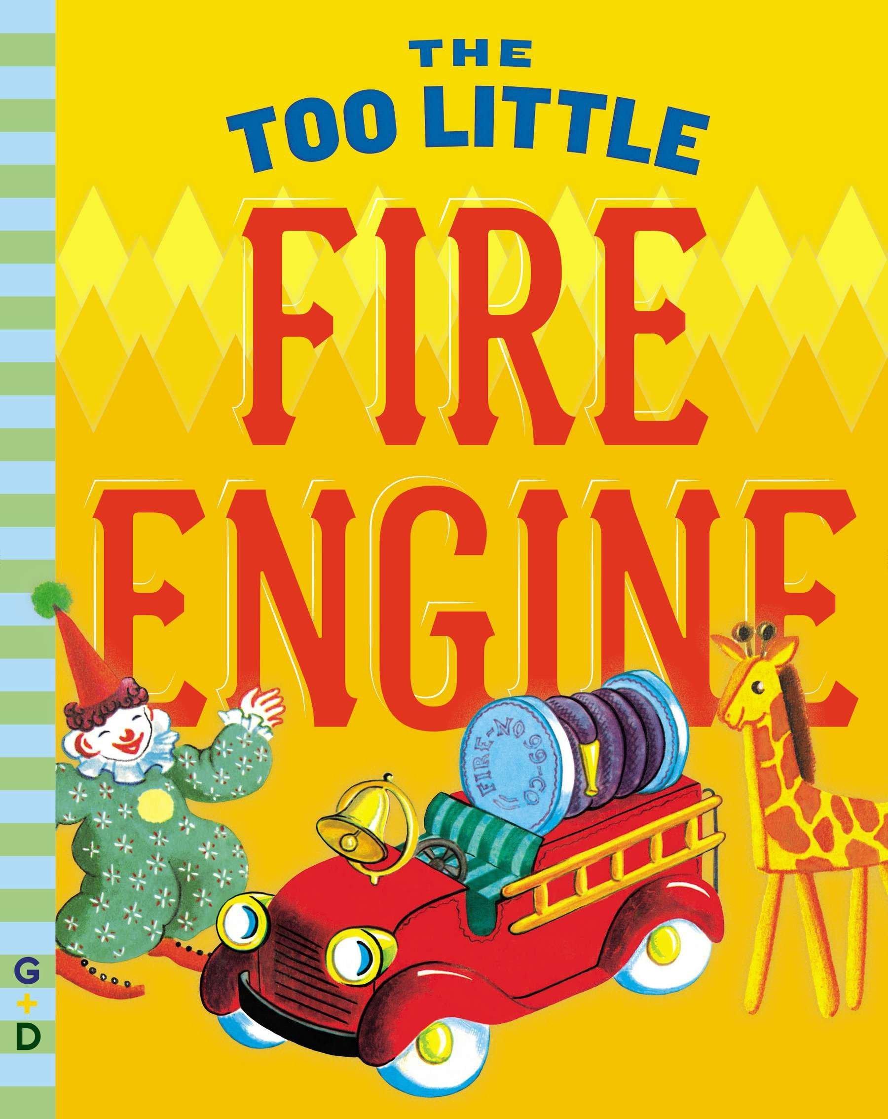 Download The Too Little Fire Engine (G&D Vintage) pdf