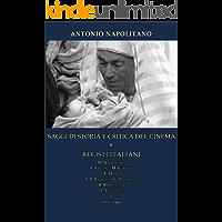 SAGGI DI STORIA E CRITICA DEL CINEMA 8 REGISTI ITALIANI M.Antonioni F.Fellini M.Ferreri E.Olmi P.P.Pasolini G.Pastrone R.Rossellini L.Visconti e altri saggi