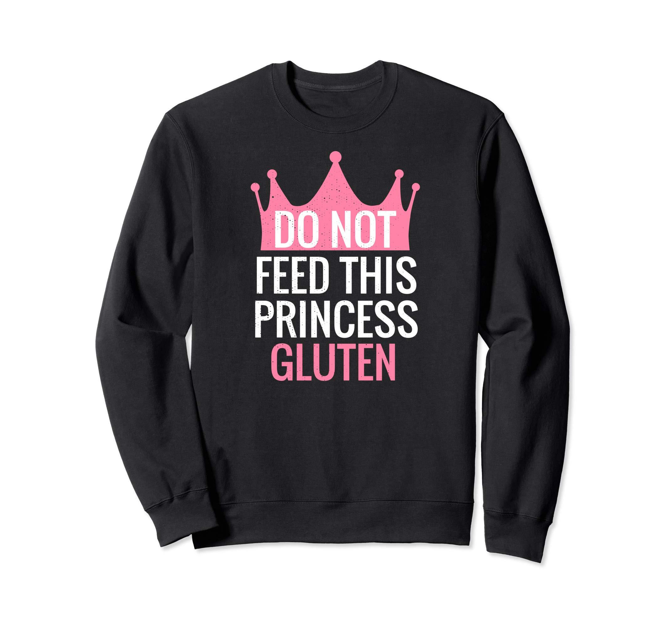 Pink Gluten Free Design Funny Gluten Free Princess Design Sweatshirt by Funny Gluten Free Gift Designs