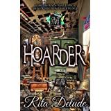 Hoarder: A Crazytown Series Novella (The Crazy Town Series by Crazy Ink Book 2)