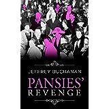 Pansies' Revenge