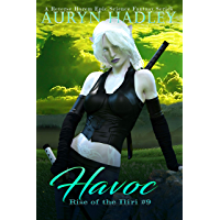 Havoc: A Reverse Harem Epic Fantasy (Rise Of The Iliri Book 9) (English Edition)