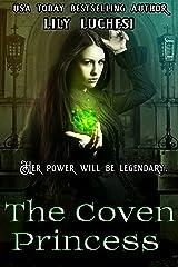 The Coven Princess Kindle Edition
