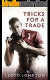 Tricks For A Trade