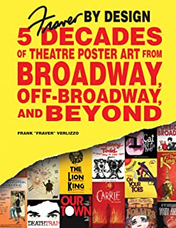 Fraver by Design: Five Decades of Theatre Poster Art from Broadway, Off-Broadway