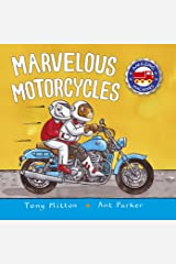 Marvelous Motorcycles (Amazing Machines) Board book