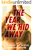 The Year We Hid Away: A Hockey Romance (The Ivy Years Book 2) (English Edition)