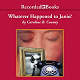 Whatever Happened to Janie?: Sequel to The Face on the Milk Carton