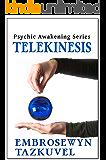 Telekinesis (Psychic Awakening Book 2)
